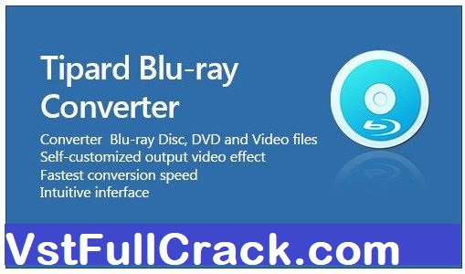 Tipard Blue-Ray Converter Crack,Tipard Blue-Ray Converter